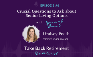 Crucial Questions to Ask about Senior Living Options, with Lindsey Poeth