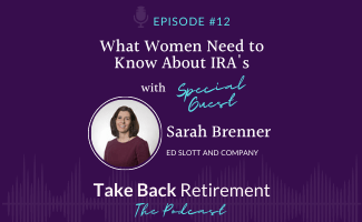 What Women Need to Know About IRA's, with Sarah Brenner