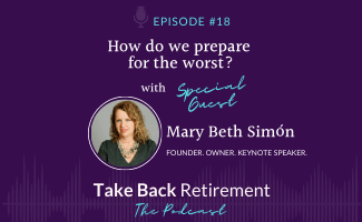 Episode 18 - How Do We Prepare for the Worst? with Mary Beth Simón